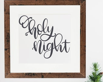 O Holy Night - Hand Lettered SVG