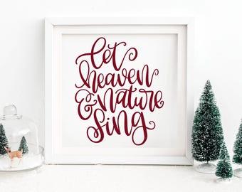 Let Heaven & Nature Sing - Hand Lettered SVG