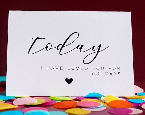 Today I have loved you for 365 days, Anniversary Card, One year together card, milestone card