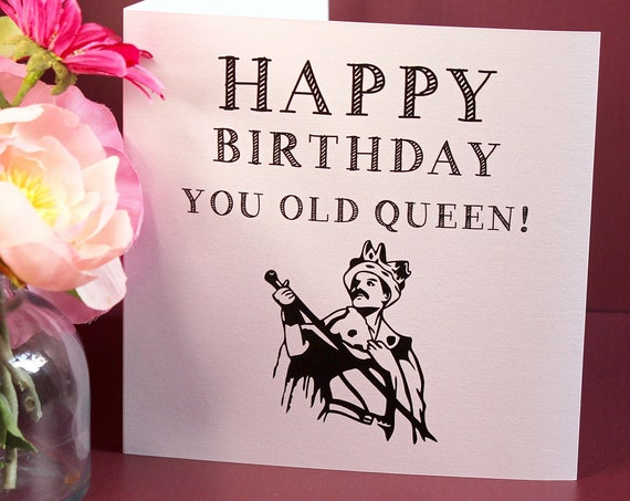 Gay Birthday Card, Freddie Mercury Birthday Card, Happy Birthday, LGBT Cards, Funny Cards, You old queen funny card