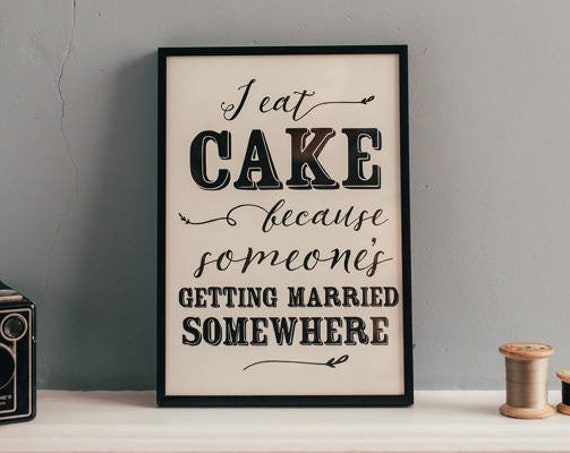 Food lovers print, Gift for Cake Lovers A4 Print, Baking print, Typography print for the home