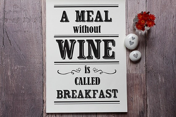 Wine lovers print, wine wall art, gift for wine lovers, kitchen wall print, wine lovers print