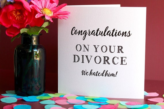 Divorce card, Funny break up card, Congratulations on your Divorce card for female friends,