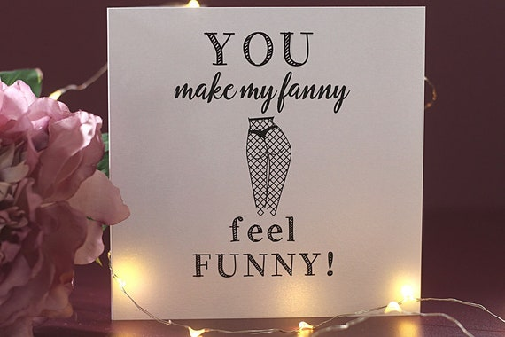 I Love You Card, Funny Love and Valentines Card, Rude Anniversary Card