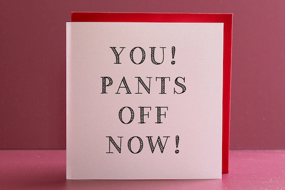 Funny I love you card, card for girlfriends, card for boyfriends, rude anniversary card