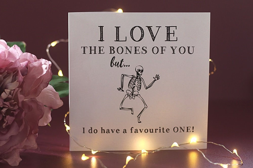 I Love The Bones Of You Birthday Cards For Men Greeting Cards