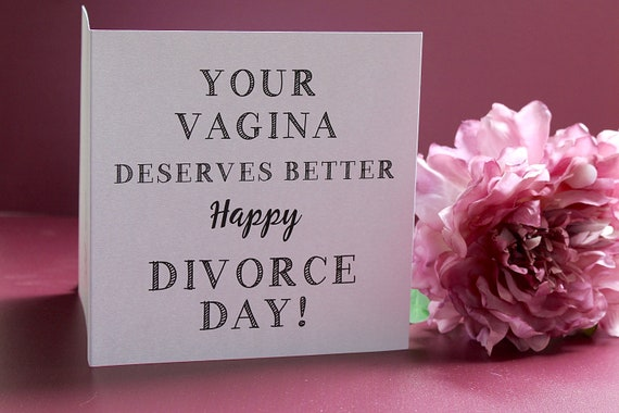 Divorce card, relationship break up card, cards for women and best friends