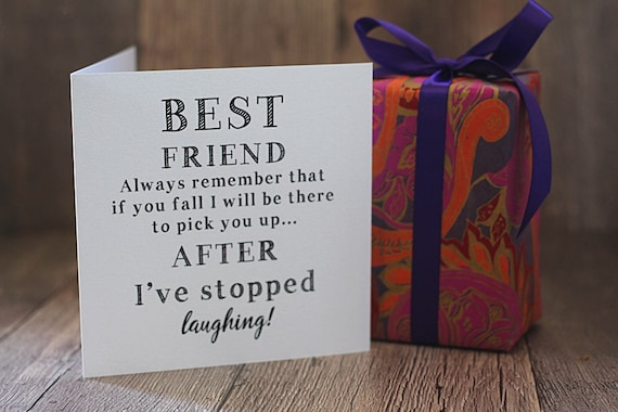 Best friend funny birthday card, happy birthday card, card for her, best friend card, funny card