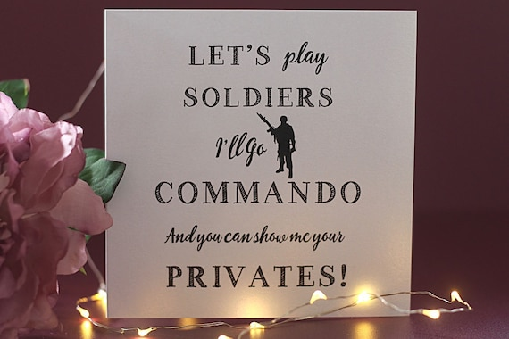 Rude card, boyfriend card, sexy quote card, let's play soldiers card, fun card for husbands and fiancees, naughty cards, cards for men, boys