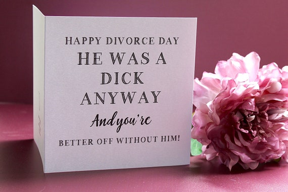 Divorce card, Funny break up card, card for female friends