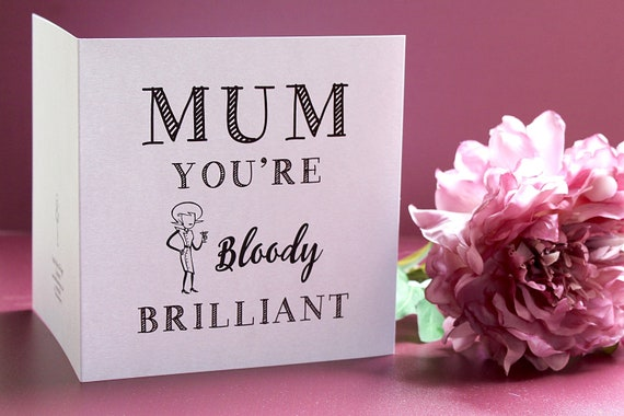 Happy Birthday Mum Card, Card for mom, Mothers day card, Funny card