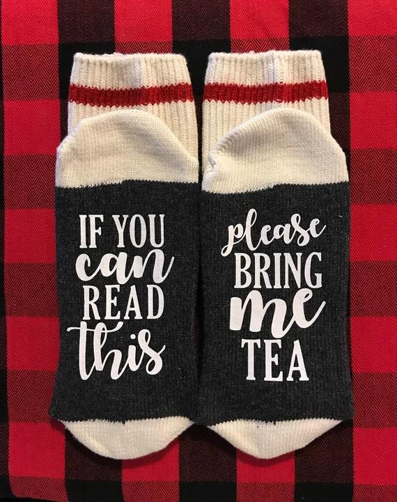 220b041a721 Si vous pouvez lire ceci mapporter le thé chaussettes de