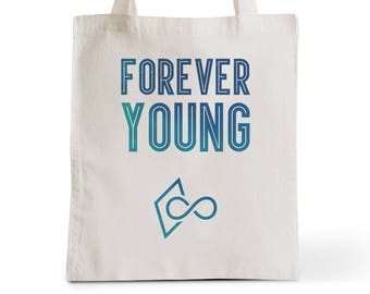 Bag Tote Bag Forever Young