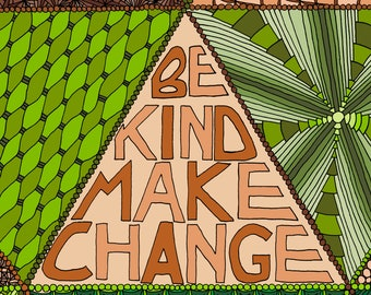 Be Kind Make Change - A Coloring Page for Nonviolence Activists