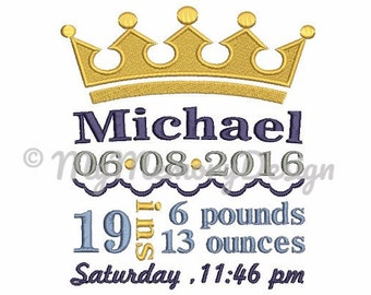 BOY birth announcement embroidery design - CUSTOM ORDER - Baby personalized embroidery - Crown design - 4X4 5X7 6X10