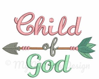 Child of God embroidery design - Embroidery sayings - Christian embroidery - Machine embroidery pattern - Instant download 4x4 5x7 6x10 size