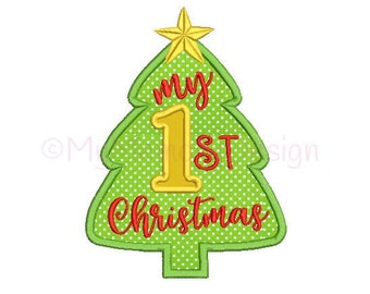 My 1st christmas embroidery design - Christmas design - Christmas tree applique  - Machine embroidery design - INSTANT DOWNLOAD - 3 sizes
