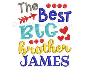 Big brother embroidery - Embroidery sayings - Siblings embroidery - The best big brother embroidery - Embroidery design - 4x4 5x7 6x10 sizes