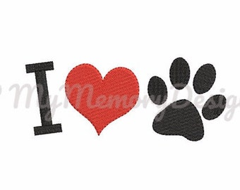 Dog embroidery design - I love dog - Paw filled stitch embroidery - Animal design - Machine embroidery file - INSTANT DOWNLOAD - 3 size