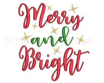Merry And Bright Embroidery Design - Christmas Design - Xmas Machine Embroidery Digital File - INSTANT DOWNLOAD - 3 sizes - 4x4 5x7 6x10