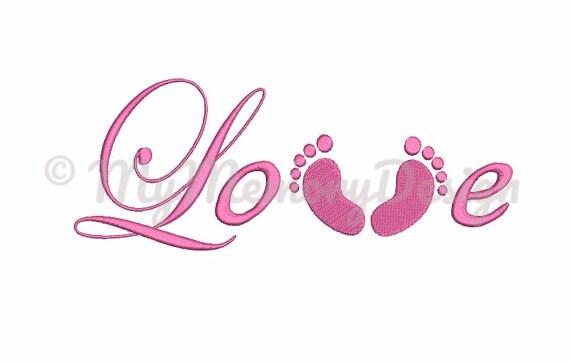 Diseño Bordado Con Frase De Amor Del Bebé Y Bebé Pies Diseño De Puntada Completo Máquina Bordado Bordado Digital Archivo 4 X 4 5 X 7 6 X 10 Tamaño