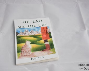 The Lad and The Cat, Written & Illustrated by Hannah Keyes, Self-Published Fiction Novel for Kids and Up