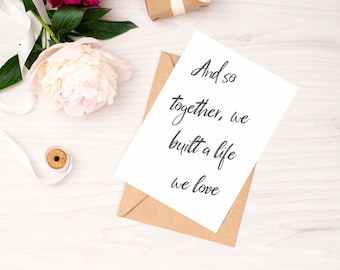 And So Together, We Built A Life We Love Folded Greetings Card with Kraft Envelope   Free UK Delivery