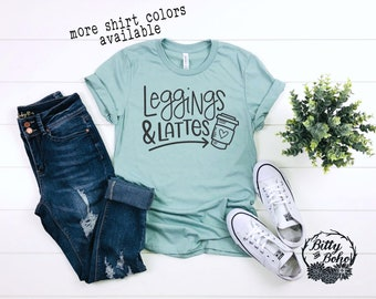 60ada816a4 Leggings and Lattes Shirt, Funny Coffee Shirt, Cute Coffee Shirt, Funny  Graphic Tees for Women, Birthday Gifts for Her, Leggings Shirt