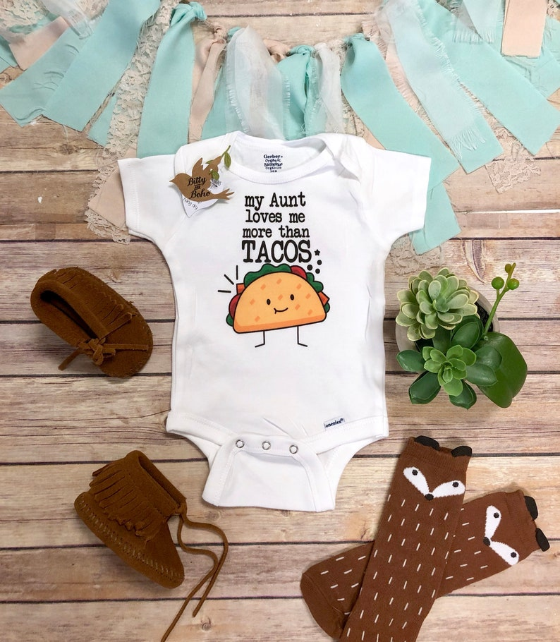 e27a949273560 Funny Aunt Onesie® My Aunt Loves Me More Than Tacos Onesie