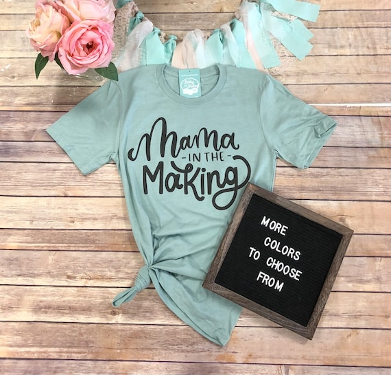Mama In The Making Shirt Cute Pregnancy Announcement Shirt Etsy