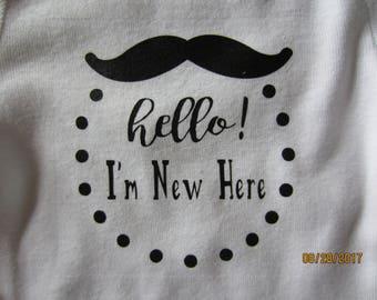 Mustache Onesie / Hello! I'm New Here / Baby Onesie
