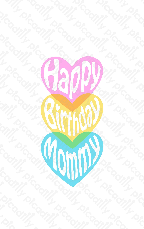 happy birthday mommy svg cut file happy birthday mommy png etsy
