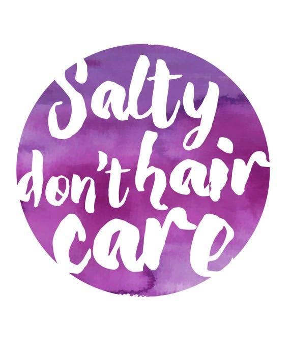 Salty Hair Don T Care Beach Quotes Beach Wall Art Beach Etsy