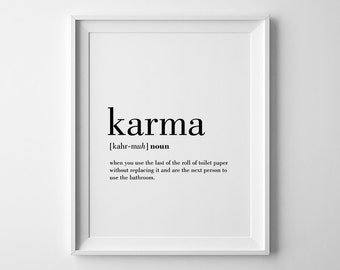 Karma Definition Print, Karma Printable, Bathroom Wall Decor, Toilet Paper Art, Bathroom Art, Karma Poster