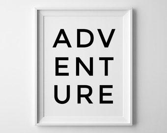 Adventure Print, Adventure Wall Art, Adventure Printable, Large Printable Art, Travel Quotes, Wall Art Travel