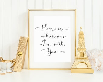 Home is Wherever I'm with You Quote- Black // Home Quote Print // Watercolor Printable