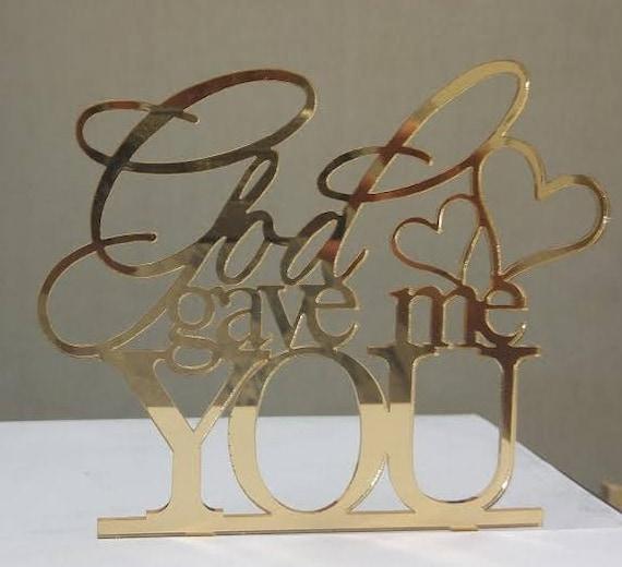 Wedding Cake Topper God Gave Me You 5 x 6 | Etsy