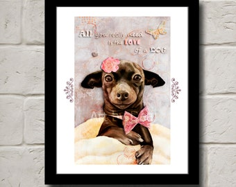 All You Need Is the Love of a Dog - Fine Art Print