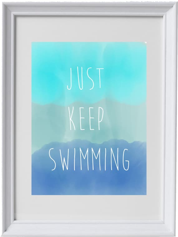 just keep swimming finding nemo dory disney quote