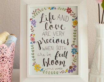 Little Women Quote - Original 5x7 - Literary Quote - Louisa May Alcott - Wall Art - Illustrated - Floral
