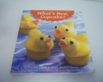 What's New Cupcake? Cupcake Book, By Karen Tack, 227 Pages, Paperback Book, All Occasion Cupcakes, Lightly Used, Good Clean Condition