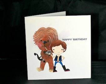 Handmade Star Wars Han Solo Birthday card featuring Han & Chewie