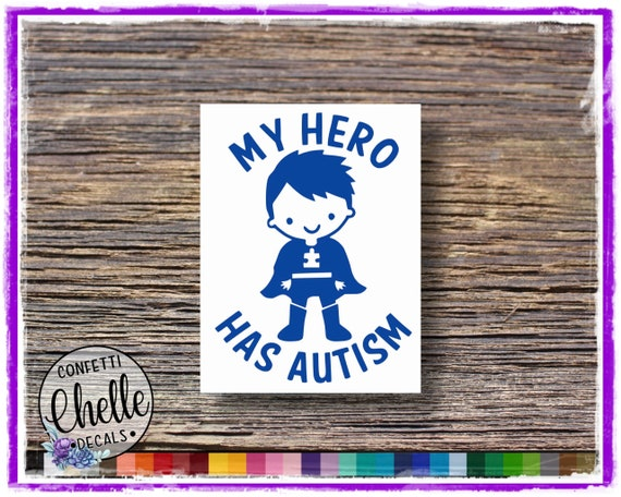 MY HERO HAS AUTISM Decal Sticker For Car Truck Laptop Decal PET White 1Pc