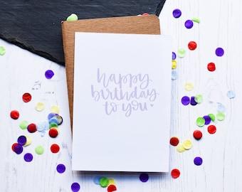 Happy Birthday To You | Typography Hand Lettering Card | AV Typography | Matt 300gm C6