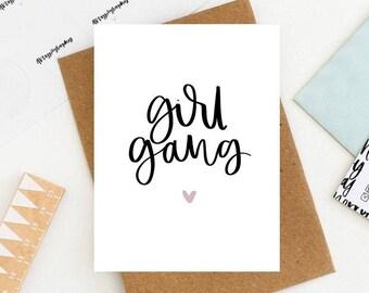 Girl Gang / Brush Lettering Card / Friendship Card / Galentines Day / Best Friends / Birthday Card / Best Friend Card / Girl Power / Friends