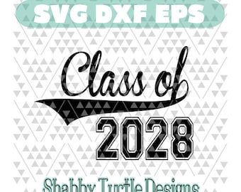 Vector Silhouette Cutting File Cricut Cut File Svg files for Cricut Class of 2028 SVG DXF EPS Cutting File Class of Svg