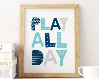Play All Day Printable Art, Kids Room Wall Art, Boy Nursery Decor, Playroom Wall Art, Play Quote Printable, Play Sign *Instant Download*