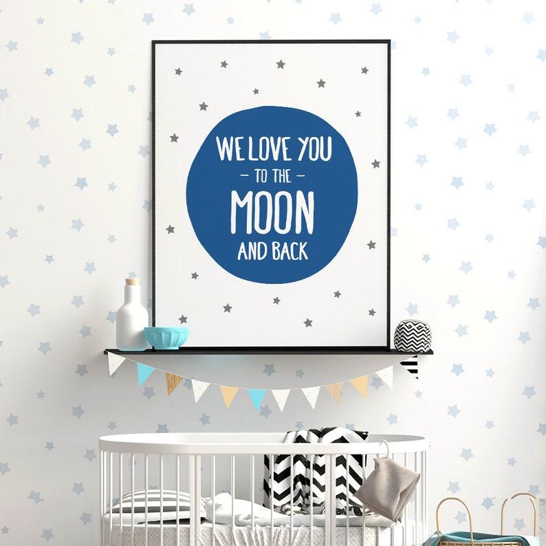 We Love You To The Moon And Back Printable Art Above Crib Decor Boy Nursery Print*INSTANT DOWNLOAD* Boy Room Wall Art Blue Nursery Decor