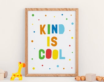 """Printable Art: Children's Room Decor """"KIND IS COOL"""", Nursery Wall Art, Fun Toddler or Kids Room Decor *Instant Download*"""