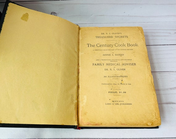 Antique 1894 DR. N.T. Oliver's Treasured Secrets The Century Cook Book